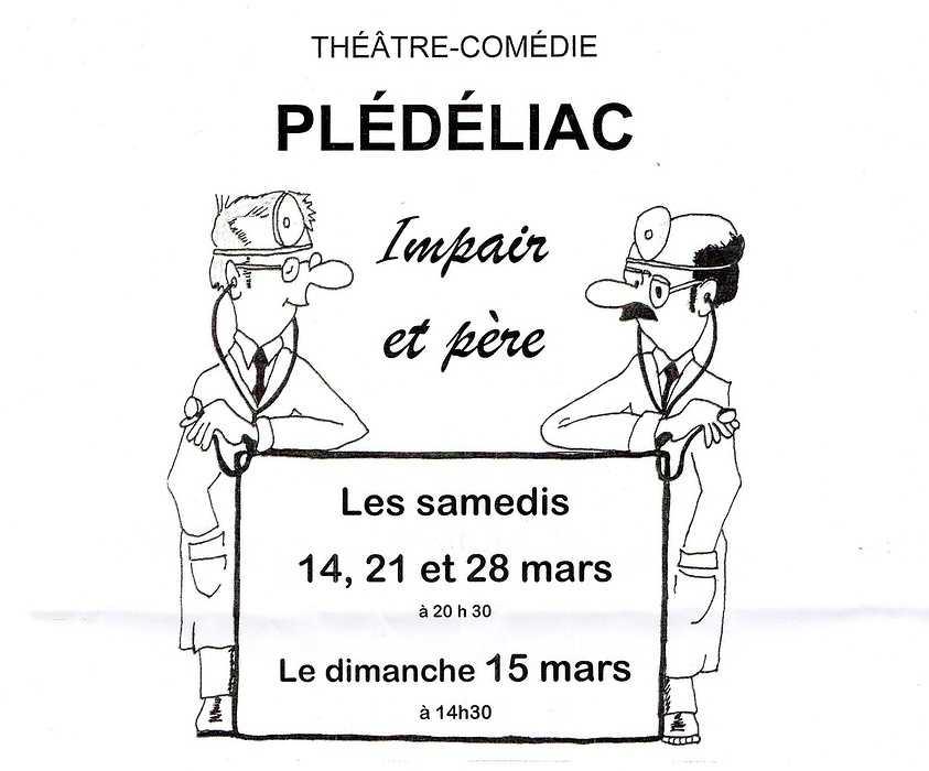 Théâtre - comédie Les samedis 14,21 et 28 mars et le dimanche 15 mars 0