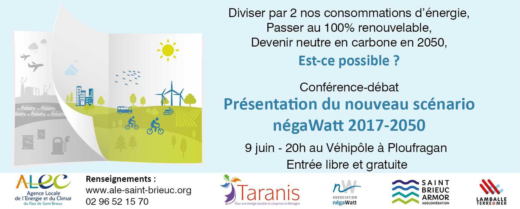 Vendredi 9 juin - conférence débat présentation du nouveau scénario négaWatt 2017-2050 0