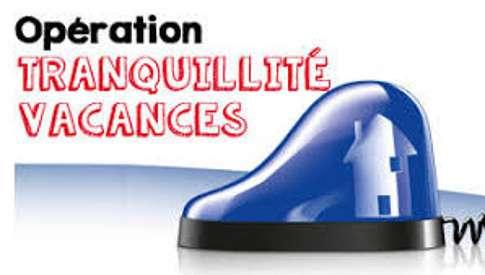 """Opération """"tranquillité vacances"""" 0"""