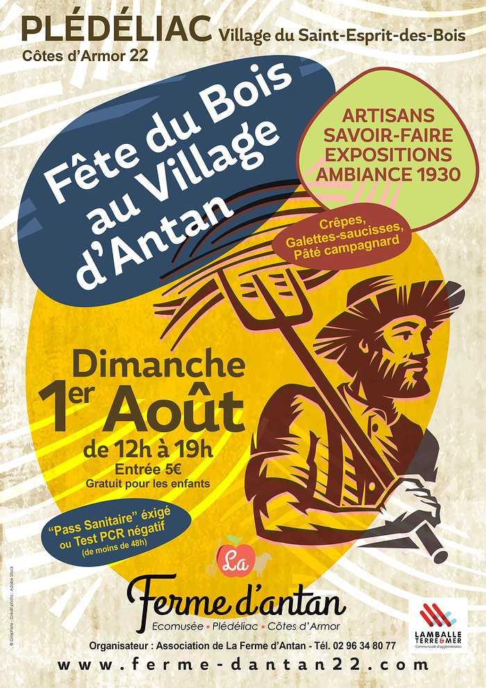 Ce dimanche 1er août : fête du Bois au village d''Antan 0